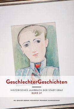 GeschlechterGeschichten von Bouvier, Dornik, Hochreiter, Reisinger, Schmidlechner