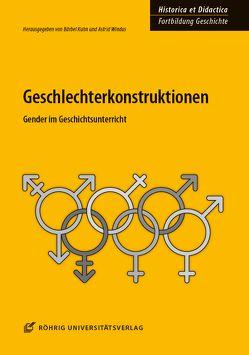 Geschlechterkonstruktionen von Kuhn,  Bärbel, Windus,  Astrid