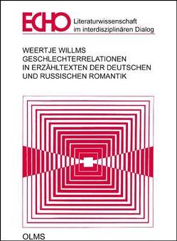 Geschlechterrelationen in Erzähltexten der deutschen und russischen Romantik von Willms,  Weertje