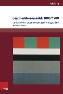 Geschlechtersemantik 1800/1900 von Igl,  Natalia