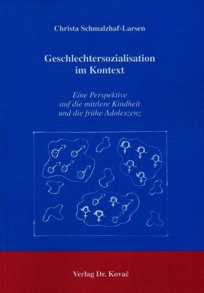 Geschlechtersozialisation im Kontext von Schmalzhaf-Larsen,  Christa