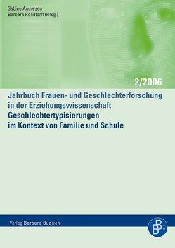 Geschlechtertypisierungen im Kontext von Familie und Schule von Andresen,  Sabine, Rendtorff,  Barbara