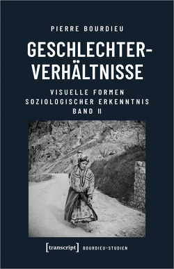 Geschlechterverhältnisse von Bourdieu (verst.),  Pierre, Egger,  Stephan, Schultheis,  Franz