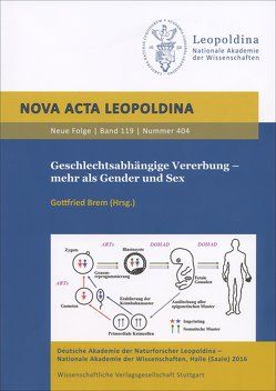 Geschlechtsabhängige Vererbung – mehr als Gender und Sex von Brem,  Gottfried