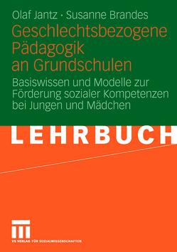 Geschlechtsbezogene Pädagogik and Grundschulen von Brandes,  Susanne, Jantz,  Olaf