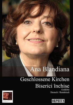Geschlossene Kirchen von Blandiana,  Ana, Herlo,  Maria, Kilzer,  Katharina, Samson,  Horst