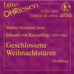 Geschlossene Weihnachtstüren von Keyserling,  Eduard von, Neubauer,  Martin