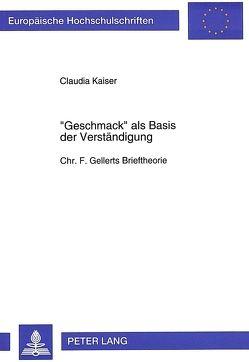 «Geschmack» als Basis der Verständigung von Kaiser,  Claudia