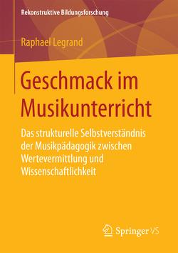Geschmack im Musikunterricht von Legrand,  Raphael