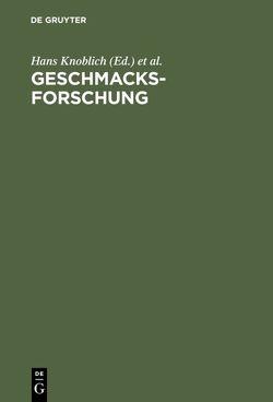 Geschmacksforschung von Knoblich,  Hans, Scharf,  Andreas, Schubert,  Bernd