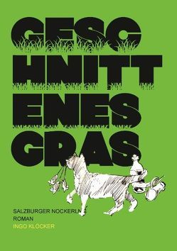 Geschnittenes Gras von Kloecker,  Ingo