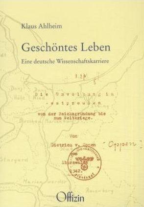 Geschöntes Leben von Ahlheim,  Klaus