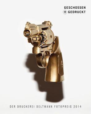 geschossen + gedruckt 2013 von Seltmann,  Arno, Seltmann,  Frank