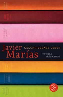 Geschriebenes Leben von Enzenberg,  Carina von, Marías,  Javier