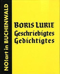Geschriebigtes Gedichtigtes von Holzboog,  Eckhart, Kirves,  Dietmar, Knigge,  Volkhard, Lurie,  Boris