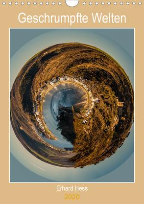 Geschrumpfte Welten (Wandkalender 2020 DIN A4 hoch) von Hess,  Erhard, www.ehess.de