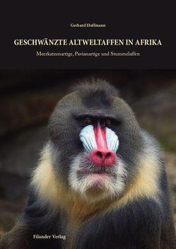 Geschwänzte Altweltaffen in Afrika von Hoffmann,  Gerhard