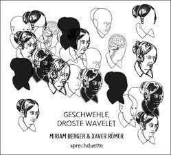 Geschwehle, Droste Wavelet von Berger,  Miriam, Goedden,  Walter, Grywatsch,  Jochen, Römer,  Xaver