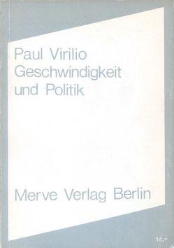 Geschwindigkeit und Politik von Virilio,  Paul, Voullié,  Ronald