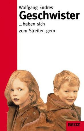 Geschwister von Endres,  Wolfgang, Olivieri,  Markus