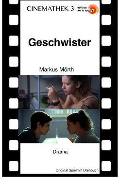 Geschwister von Mörth,  Markus, Rajszár-Kruse,  Wolf
