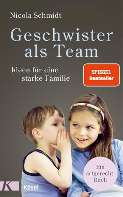 Geschwister als Team von Schmidt,  Nicola