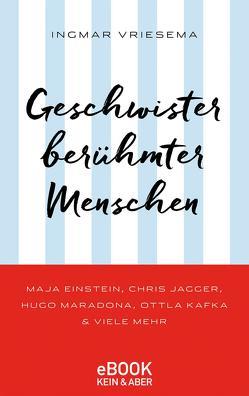 Geschwister berühmter Menschen von Blansjaar,  Katharina, Vriesema,  Ingmar