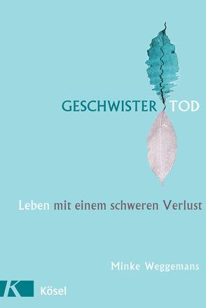 Geschwistertod von Heitzer-Gores,  Waltraud, Weggemans,  Minke
