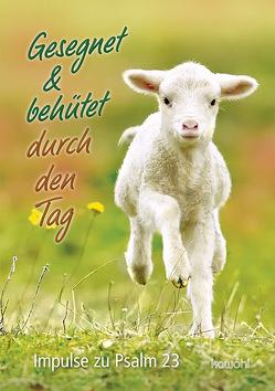Gesegnet & behütet durch den Tag von Werner,  Elke