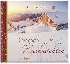 Gesegnete Weihnachten von Hahne,  Peter