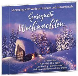 Gesegnete Weihnachten von Alms,  Bettina, Döring,  David, Kahl,  Björn Amadeus, Zagler,  Michaela und Elisa, Zehendner,  Christoph