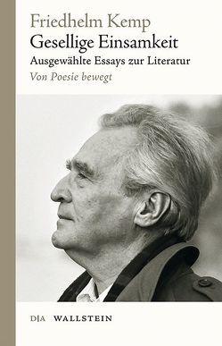 Gesellige Einsamkeit von Kalka,  Joachim, Kemp,  Friedhelm