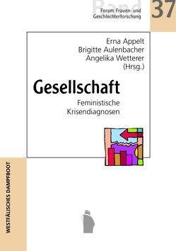 Gesellschaft von Appelt,  Erna, Aulenbacher,  Brigitte, Wetterer,  Angelika
