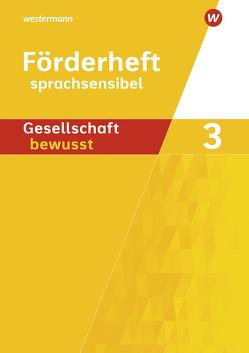 Gesellschaft bewusst / Gesellschaft bewusst – Ausgabe 2019 für differenzierende Schulformen in Nordrhein-Westfalen