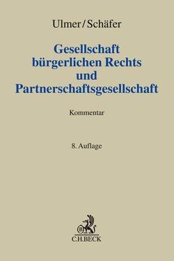 Gesellschaft bürgerlichen Rechts und Partnerschaftsgesellschaft von Schäfer,  Carsten, Ulmer,  Peter