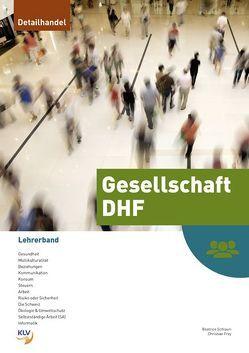 Gesellschaft DHF – Lehrerband von Frey,  Christian, Schlauri,  Beatrice