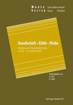 Gesellschaft — Ethik — Risiko von Ruh,  H., Seiler,  H.