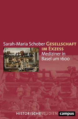 Gesellschaft im Exzess von Schober,  Sarah-Maria