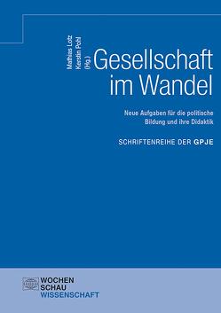 Gesellschaft im Wandel von Lotz,  Mathias, Pohl,  Kerstin
