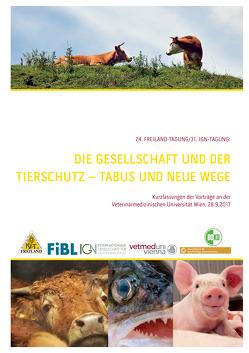Gesellschaft & Tierschutz: Tabus und neue Wege von Gessl,  Reinhard