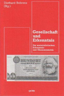 Gesellschaft und Erkenntnis von Behrens,  Diethard, Hafner,  Kornelia, Kerber,  Harald, Rolshausen,  Claus