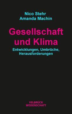Gesellschaft und Klima von Machin,  Amanda, Stehr,  Nico