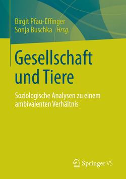 Gesellschaft und Tiere von Buschka,  Sonja, Pfau-Effinger,  Birgit