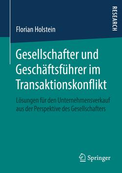Gesellschafter und Geschäftsführer im Transaktionskonflikt von Holstein,  Florian