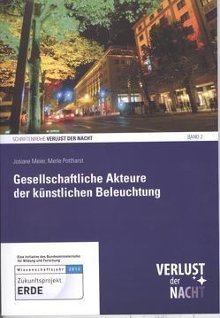 Gesellschaftliche Akteure der künstlichen Beleuchtung von Bundesministerium für Forschung und Bildung, Meier,  Josiane, Pottharst,  Merle