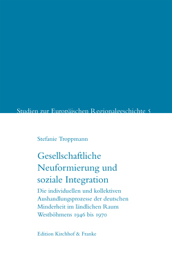 Gesellschaftliche Neuformierung und soziale Integration von Stefanie,  Troppmann