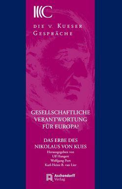 Gesellschaftliche Verantwortung für Europa? von Hangert,  Ulf, Port,  Wolfgang, van Lier,  Karl-Heinz B.