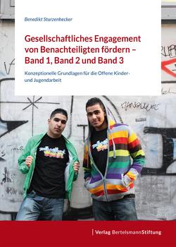 Gesellschaftliches Engagement von Benachteiligten fördern von Glaw,  Thomas, Schwerthelm,  Moritz, Sturzenhecker,  Benedikt