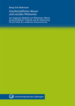 Gesellschaftliches Wesen und soziales Phänomen von Bethmann,  Bengt Erik