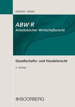 Gesellschafts- und Handelsrecht von Enders,  Theodor, Hesse,  Manfred